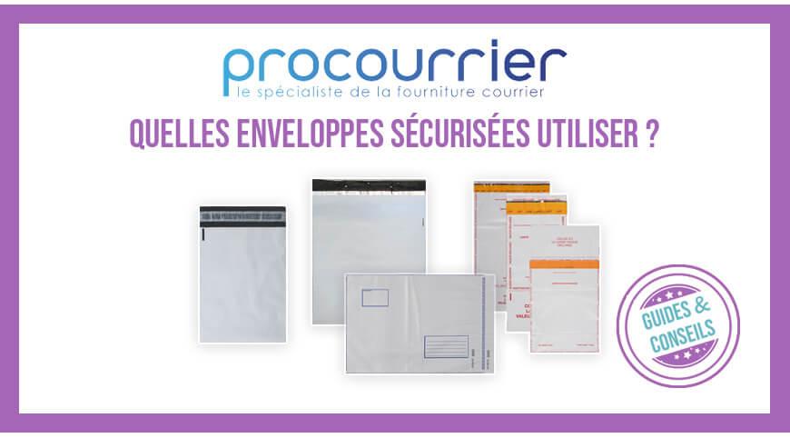Quelle type d'enveloppe sécurisée choisir ?
